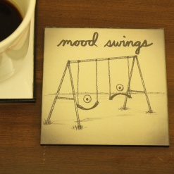 Coaster | Re-Writable | Mood Swings 1