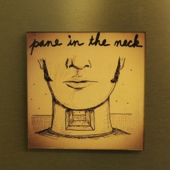 Fridge Magnet Re-Writable | Pane In The Neck 3